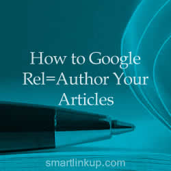 How to Google Rel=Author Your Articles