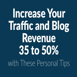 Increase Your Blog Traffic and Affiliate Revenue 35 to 50%