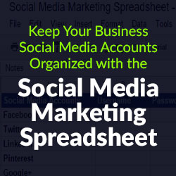 Keeo Your Organization Social Media Marketing Accounts Organized with this Excellent Spreadsheet