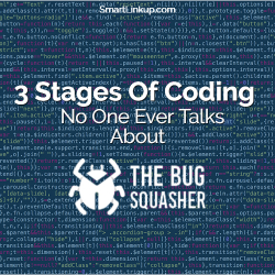 3 Stages of Coding - Fixing Coding Issues When Programming
