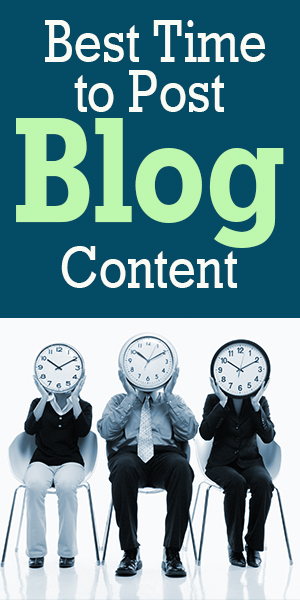 How timing can increase readership– When is the best time to post content, articles, blog posts and social media?