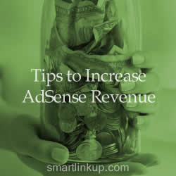 Tips to Increasing Adsense Revenue